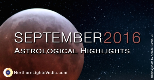 Vedic Astrology September 2016