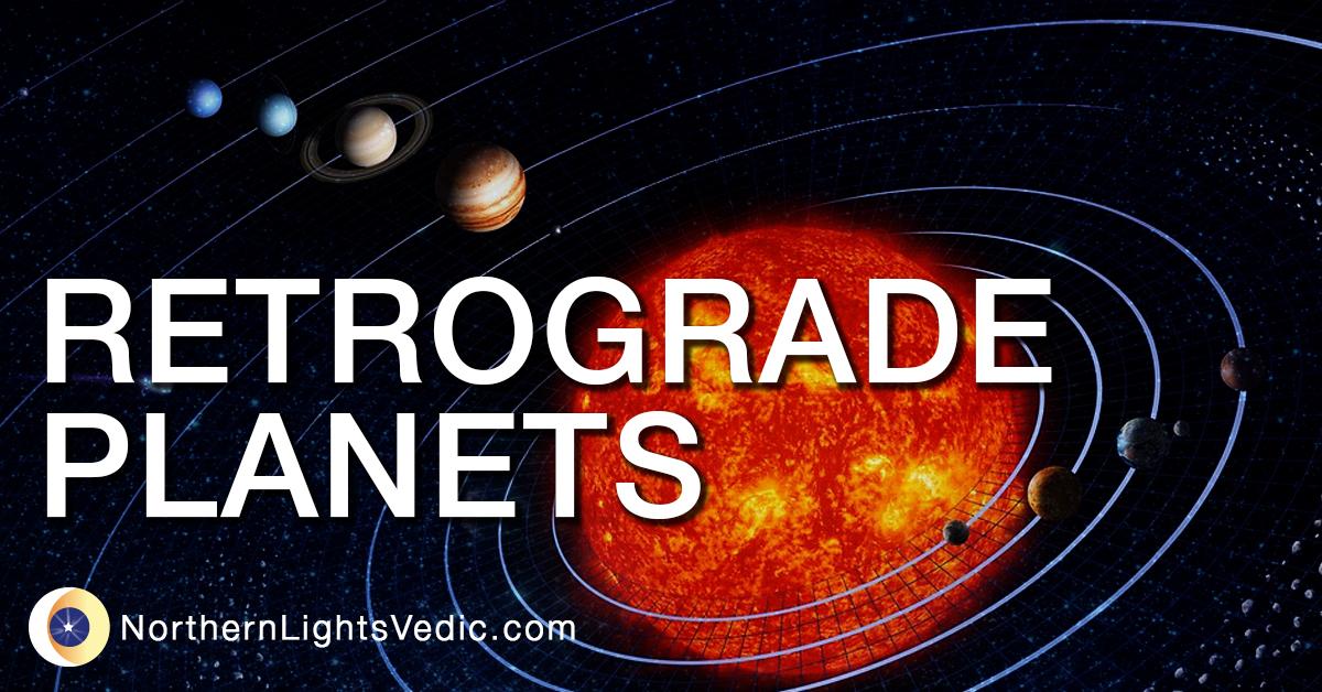 retrograde planets vedic astrology