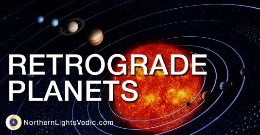 Retrograde planets in Vedic astrology
