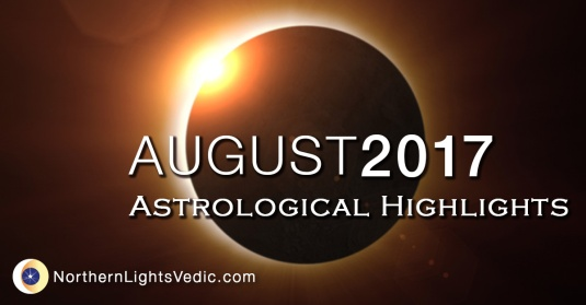 Vedic astrology August 2017 - Northern Lights Vedic