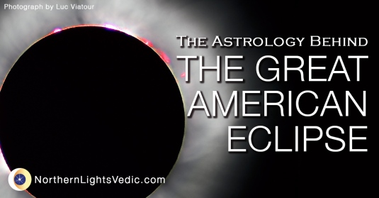 The Astrology Behind the Great American Solar Eclipse of 2017