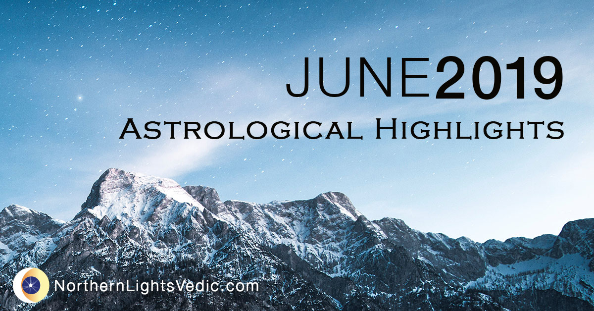 Astrological Highlights: June 2019 | Lina Preston - A Blog