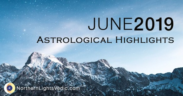 Astrological Highlights: June 2019 | Lina Preston - A Blog About